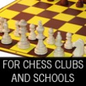 For Chess Clubs & Schools